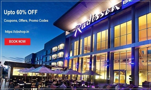 Radisson Blu Offers & Coupons - Upto 60% OFF | Cbshop.in