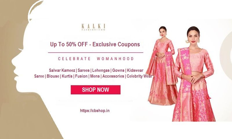 Kalki Fashion Coupons - Upto 80% OFF Coupon Code | Cbshop.in