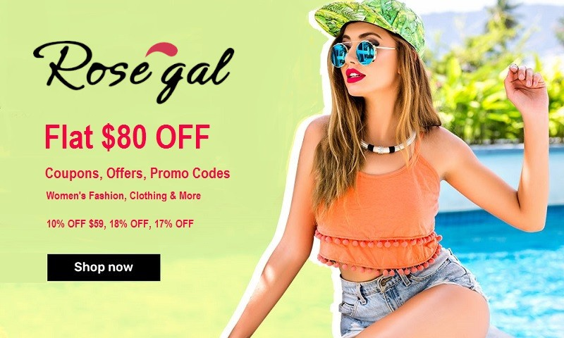Rosegal Coupons - Flat $80 OFF Coupon Code | Cbshop.in